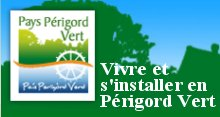 Vivre et s`installer en Perigord vert